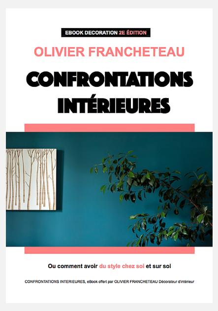 Confrontations Intérieures - eBook décoration d'Olivier Francheteau